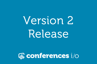 Conferences i/o Version 2.0 Release