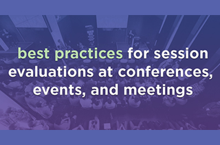 7 Best Practices for Session Evaluations at Your Next Conference