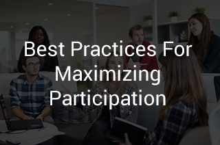 Best Practices For Maximizing Participation